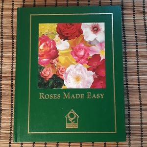 Roses Made Easy hardcover book